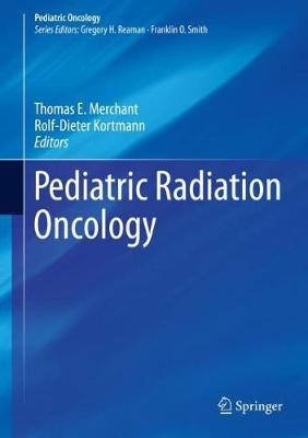 Pediatric Radiation Oncology - Thomas E. Merchant