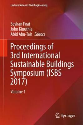 Proceedings of 3rd International Sustainable Buildings Symposium (ISBS 2017) - Seyhan Firat
