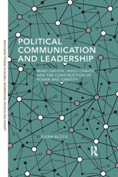 Political Communication and Leadership - Elena Block