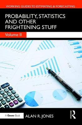 Probability, Statistics and Other Frightening Stuff - Alan Jones