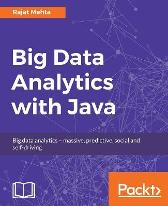 Big Data Analytics with Java - Rajat Mehta