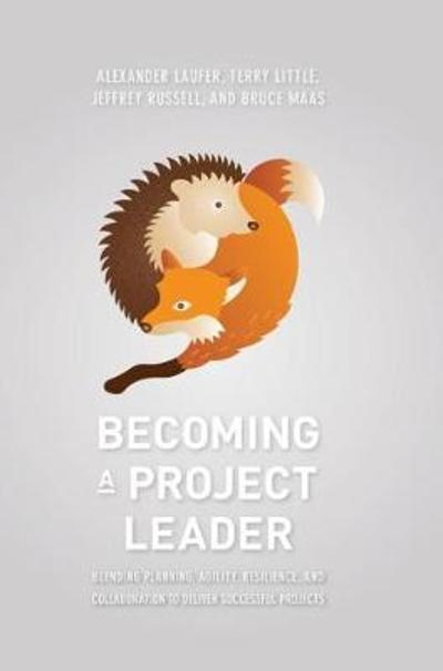 Becoming a Project Leader - Alexander Laufer