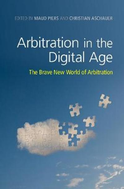 Arbitration in the Digital Age - Maud Piers