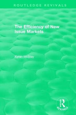 : The Efficiency of New Issue Markets (1992) - Kyran McStay
