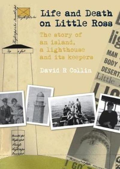 Life and Death on Little Ross - David R. Collin