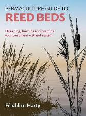 Permaculture Guide to Reed Beds - Feidhlim Harty