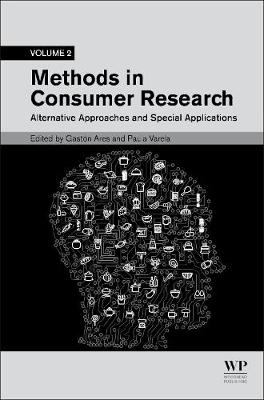 Methods in Consumer Research, Volume 2 - Gaston Ares