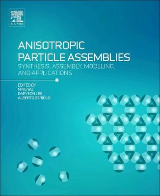 Anisotropic Particle Assemblies - Ning Wu