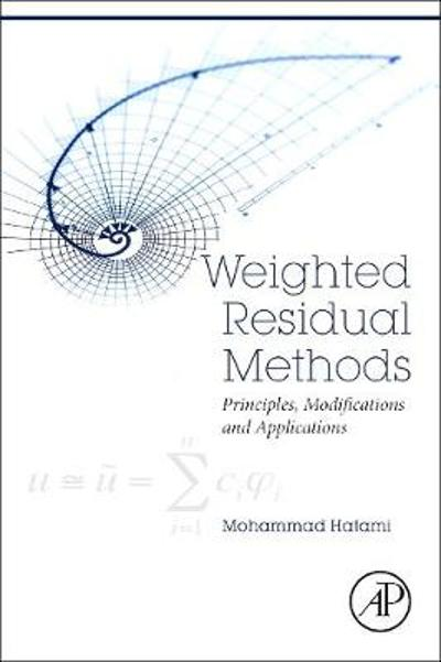 Weighted Residual Methods - Mohammad Hatami