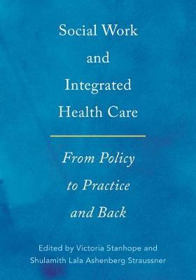 Social Work and Integrated Health Care - Victoria Stanhope