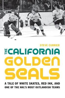 The California Golden Seals - Steve Currier