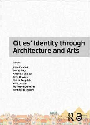 Cities' Identity Through Architecture and Arts - Anna Catalani
