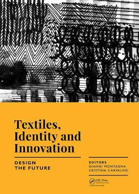 Textiles, Identity and Innovation - Gianni Montagna