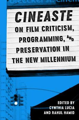 Cineaste on Film Criticism, Programming, and Preservation in the New Millennium - Cynthia Lucia