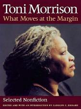 What Moves at the Margin - Toni Morrison Carolyn C. Denard