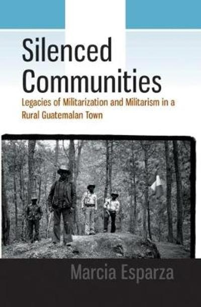 Silenced Communities - Marcia Esparza