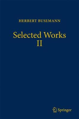 Selected Works II - Herbert Busemann
