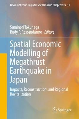 Spatial Economic Modelling of Megathrust Earthquake in Japan - Suminori Tokunaga