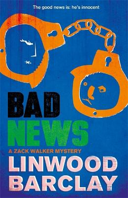 Bad News - Linwood Barclay