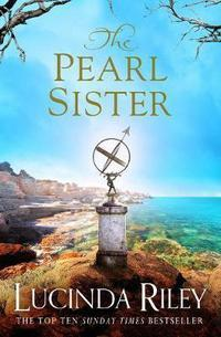 The pearl sister - Lucinda Riley