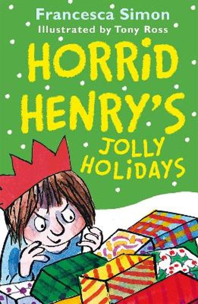 Horrid Henry's Jolly Holidays - Francesca Simon