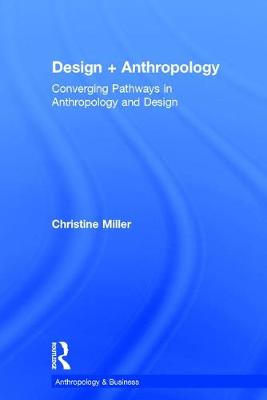 Design + Anthropology - Christine Miller
