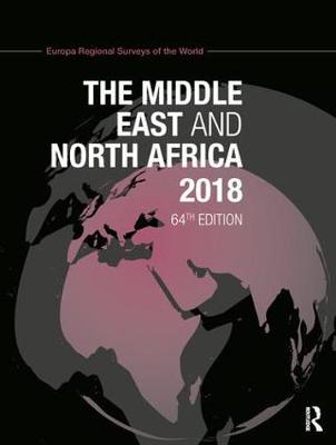 The Middle East and North Africa 2018 - Europa Publications