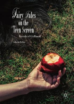 Fairy Tales on the Teen Screen - Athena Bellas