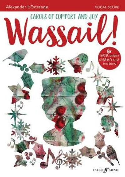 Wassail! Carols of Comfort and Joy - Alexander L'Estrange