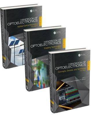 Handbook of Optoelectronics, Second Edition (Three-Volume Set) - John P. Dakin