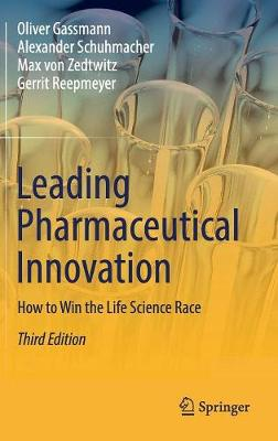 Leading Pharmaceutical Innovation - Oliver Gassmann