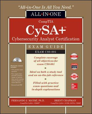 CompTIA CSA+ Cybersecurity Analyst Certification All-in-One Exam Guide (Exam CS0-001) - Fernando Maymi