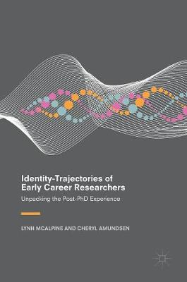Identity-Trajectories of Early Career Researchers - Lynn McAlpine