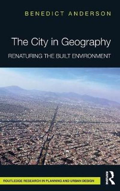The City in Geography - Benedict Anderson
