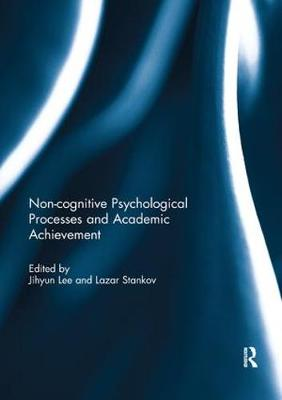 Noncognitive psychological processes and academic achievement - Jihyun Lee
