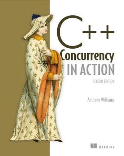 C++ Concurrency in Action,2E - Anthony Williams