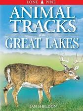 Animal Tracks of the Great Lakes - Ian Sheldon Gary Ross Horst Krause