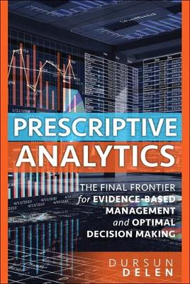 Prescriptive Analytics - Dursun Delen