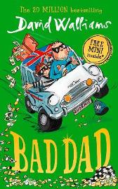 Bad dad - David Walliams Tony Ross