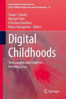 Digital Childhoods - Susan J. Danby