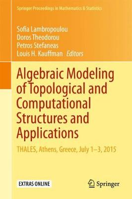 Algebraic Modeling of Topological and Computational Structures and Applications - Sofia Lambropoulou