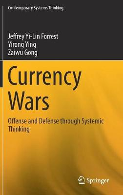 Currency Wars - Jeffrey Yi-Lin Forrest