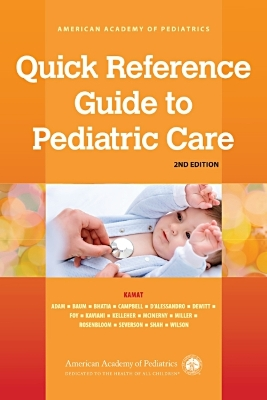 Quick Reference Guide to Pediatric Care - Deepak M. Kamat