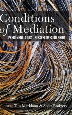 Conditions of Mediation - Scott Rodgers