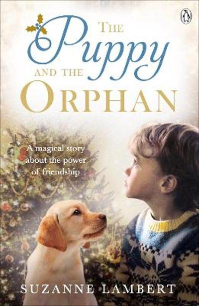 The Puppy and the Orphan - Suzanne Lambert