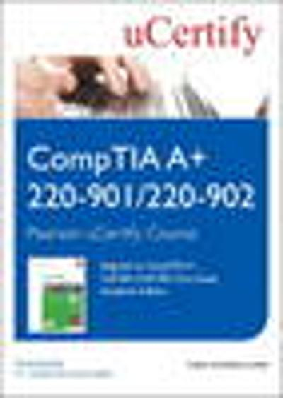 CompTIA A+ 220-901 and 220-902 Cert Guide, Academic Edition Pearson uCertify Course Student Access Card - Mark Soper