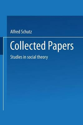 Collected Papers - Alfred Schutz
