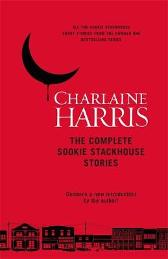 The Complete Sookie Stackhouse Stories - Charlaine Harris