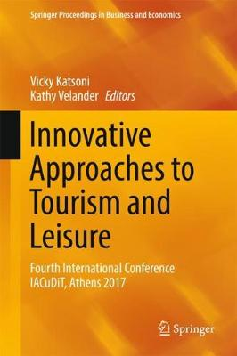 Innovative Approaches to Tourism and Leisure - Vicky Katsoni