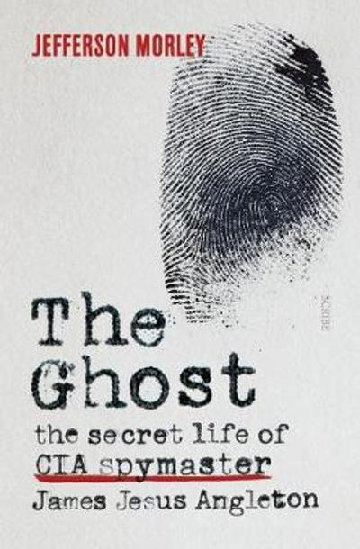 The Ghost - Jefferson Morley
